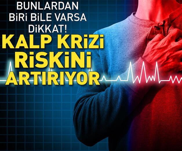 Son dakika: İşte kalp krizini riskini artıran faktörler