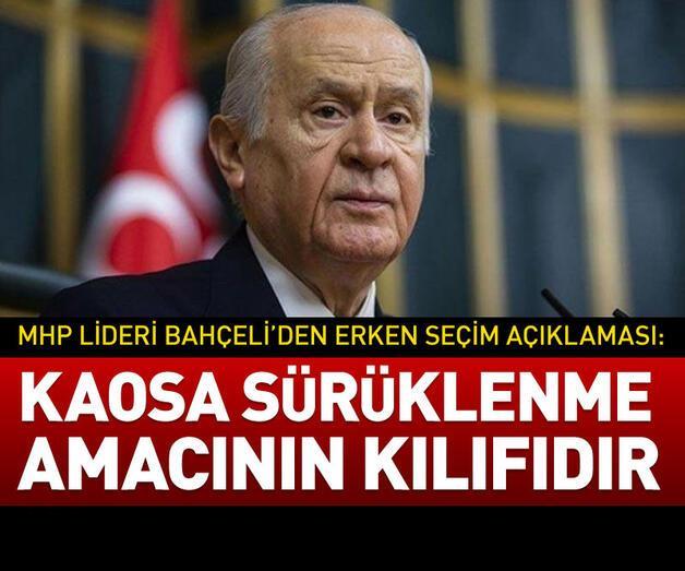 Son dakika: MHP lideri Bahçeli'den erken seçim açıklaması