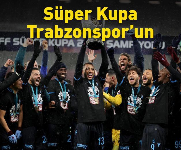 Son dakika: Trabzonspor Süper Kupa'nın sahibi oldu