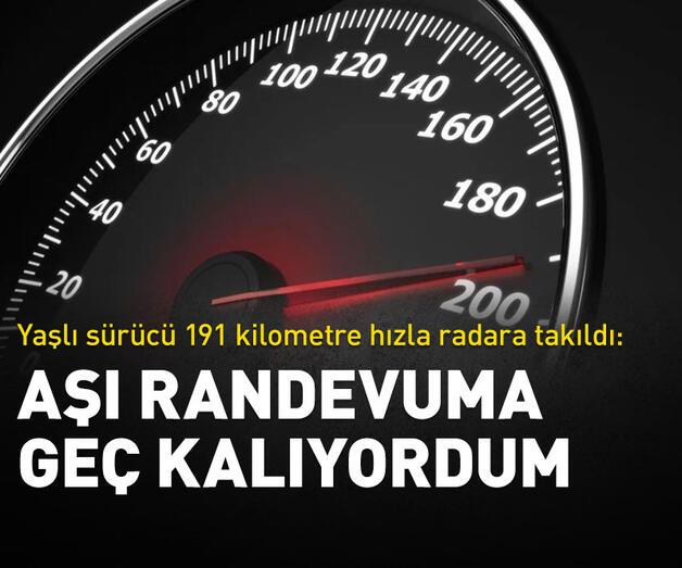 Son dakika: Yaşlı sürücü 191 kilometre hızla radara takıldı