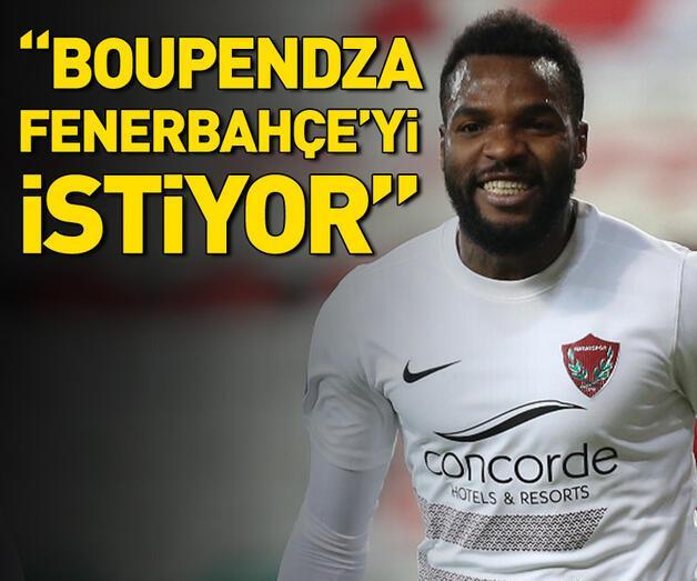 """Son dakika: """"Boupendza, Fenerbahçe'yi istiyor"""""""