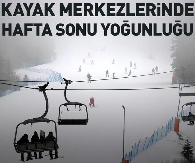 Son dakika: Kayak merkezlerinde hafta sonu yoğunluğu