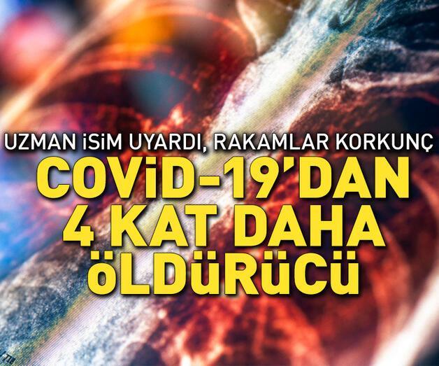 Son dakika:  Covid-19'dan 4 kat daha ölümcül