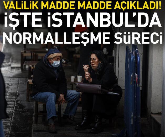 Son dakika: İşte İstanbul'da 'normalleşme' sürecinin detayları