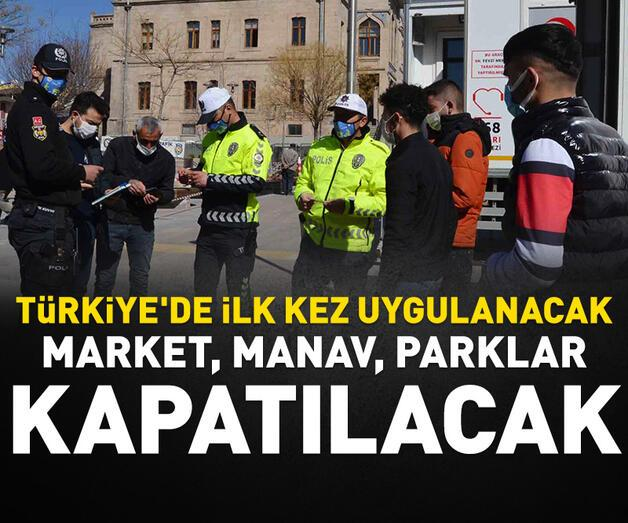 Son dakika: Market, manav, parklar kapatılacak...