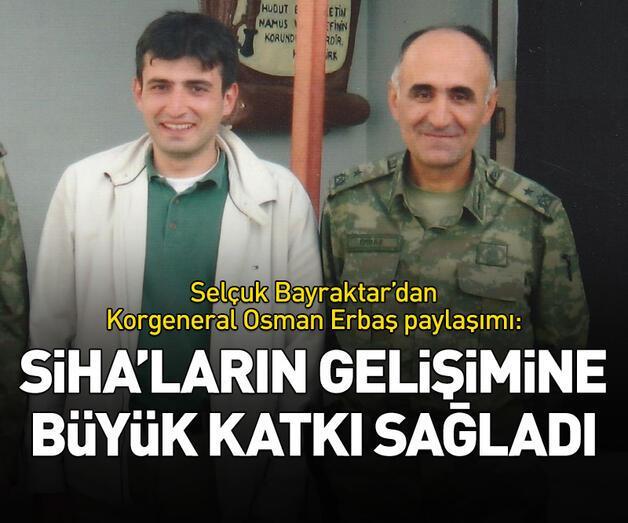 Son dakika: Selçuk Bayraktar'dan Korgeneral Osman Erbaş paylaşımı
