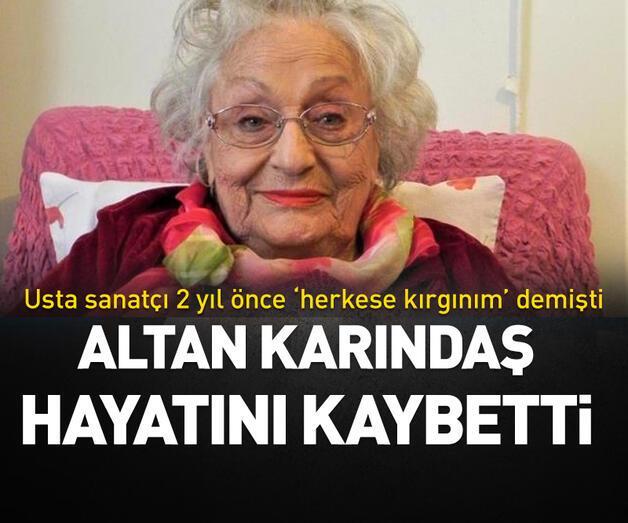 Son dakika: Ünlü sanatçı Altan Karındaş hayatını kaybetti