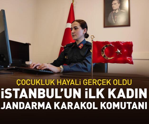 Son dakika: Şimdi İstanbul'un tek kadın Jandarma Karakol Komutanı