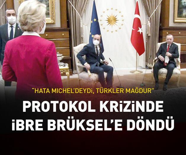 Son dakika: Protokol krizinde ibre Brüksel aleyhine döndü