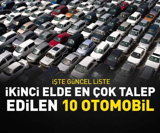 Son dakika: 2. elde en çok talep edilen 10 otomobil!