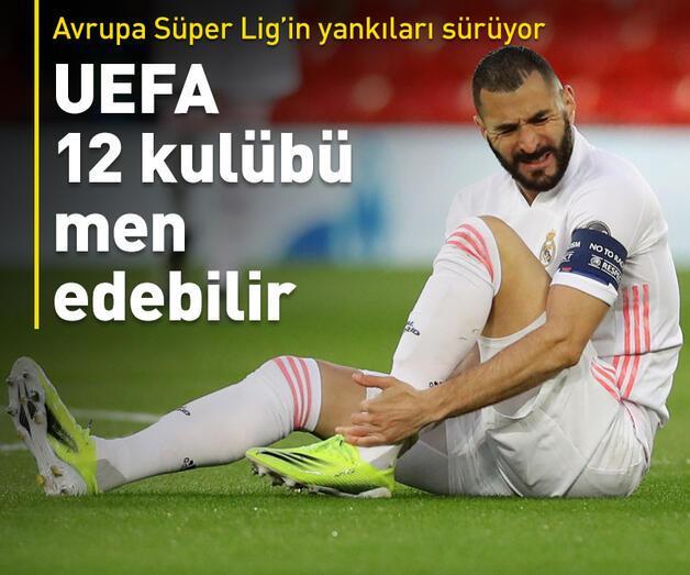 Son dakika: UEFA 12 kulübü men edebilir