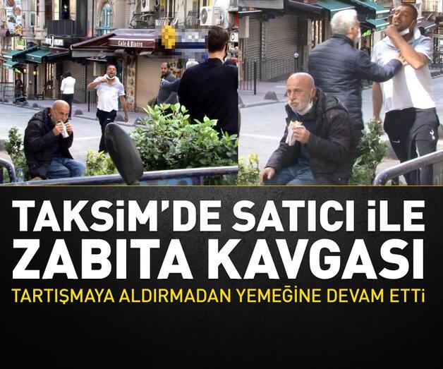 Son dakika: Taksim'de seyyar satıcı-zabıta arbedesini polis sonlandırdı