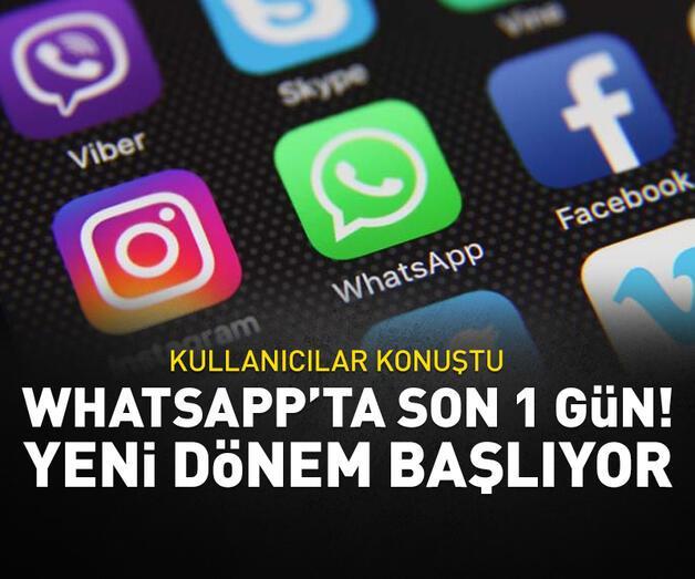 Son dakika: WhatshApp'ta son 1 gün! Yeni dönem başlıyor...