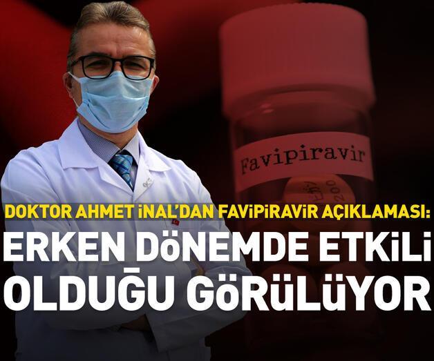 Son dakika: Dr. Ahmet İnal: Favipiravir erken dönemde etkili