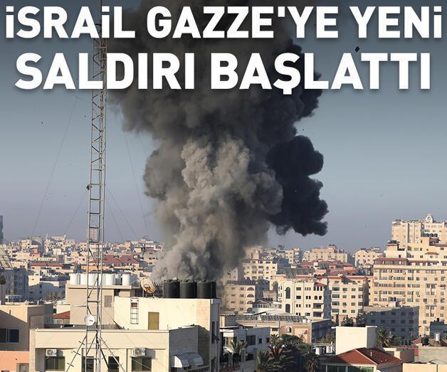 Son dakika: İsrail, savaş uçakları ve topçu birlikleri ile Gazze'ye yeni bir saldırı başlattı