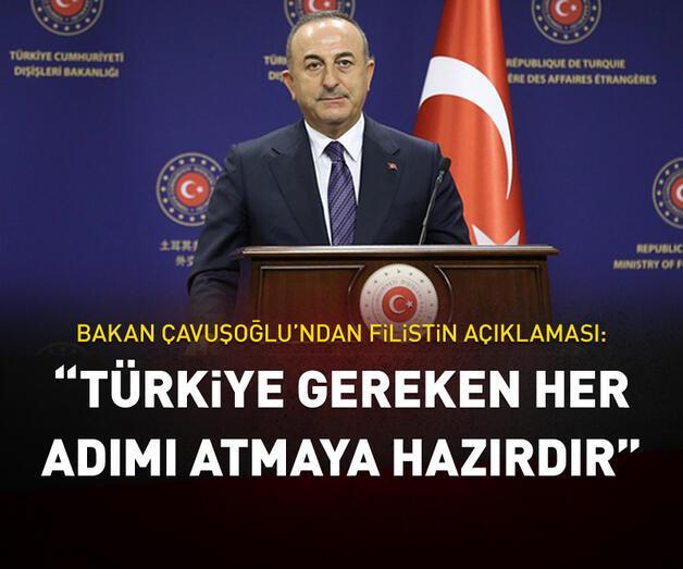 """Son dakika: """"Türkiye gereken her adımı atmaya hazırdır"""""""