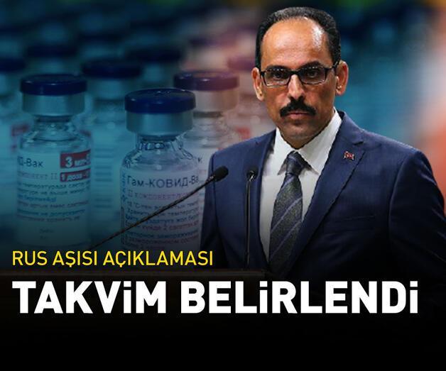 Son dakika: Cumhurbaşkanlığı Sözcüsü Kalın'dan Rus aşısı açıklaması!