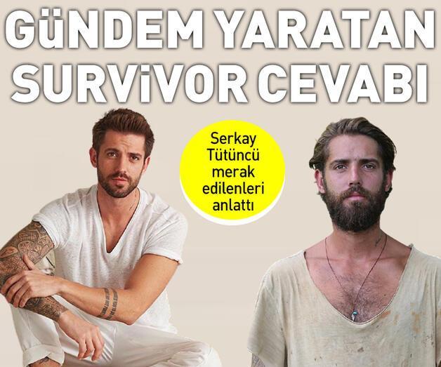 Son dakika: Serkay Tütüncü'den gündem yaratan Survivor cevabı