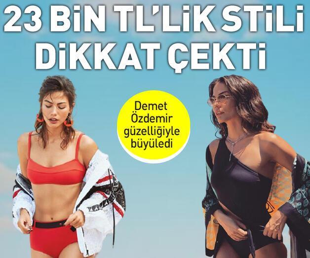 Son dakika: Demet Özdemir'in 23 bin TL'lik plaj stili dikkat çekti