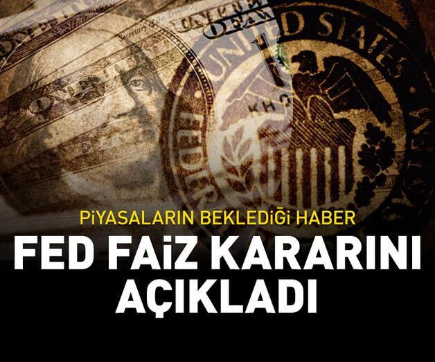 Son dakika: Fed faiz kararını açıkladı