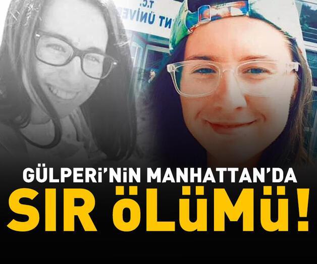 Son dakika: Gülperi'nin Manhattan'da sır ölümü