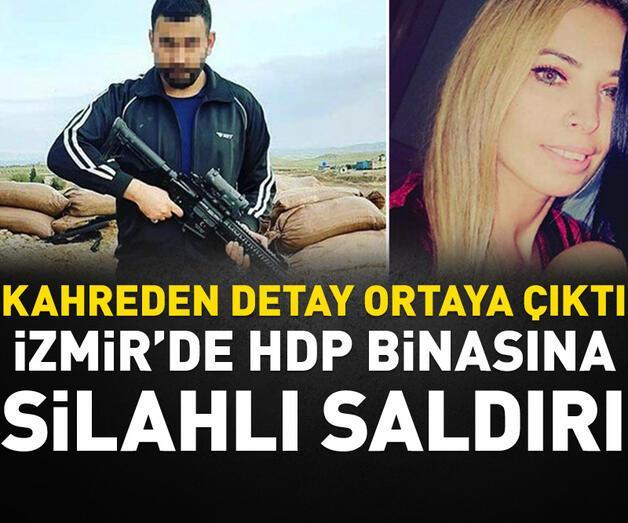 Son dakika: İzmir'de HDPil binasında silahlı saldırı