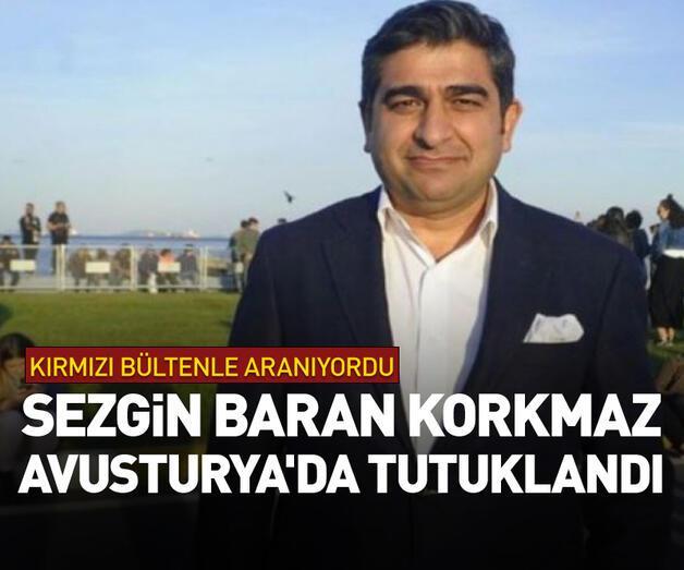 Son dakika: Sezgin Baran Korkmaz Avusturya'da tutuklandı