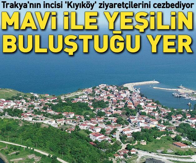 Son dakika: Trakya'nın incisi 'Kıyıköy' ziyaretçilerini cezbediyor
