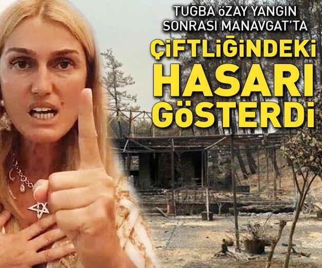 Son dakika: Tuğba Özay yangın sonrası Manavgat'ta!