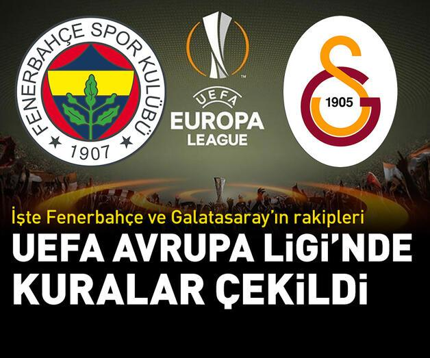 Son dakika: Fenerbahçe ve Galatasaray'ın UEFA Avrupa Ligi'ndeki rakipleri belli oldu!