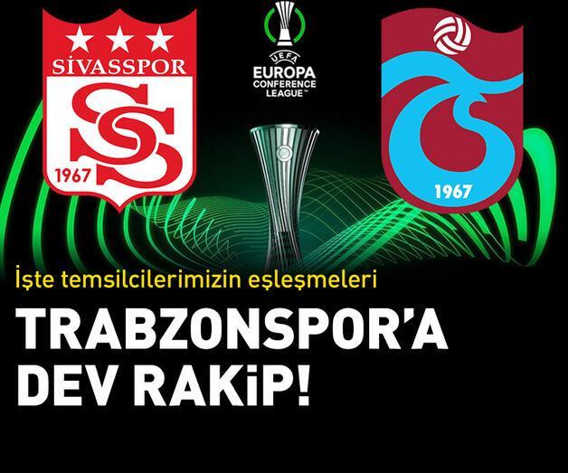 Son dakika: Sivasspor ve Trabzonspor'un rakipleri belli oldu!