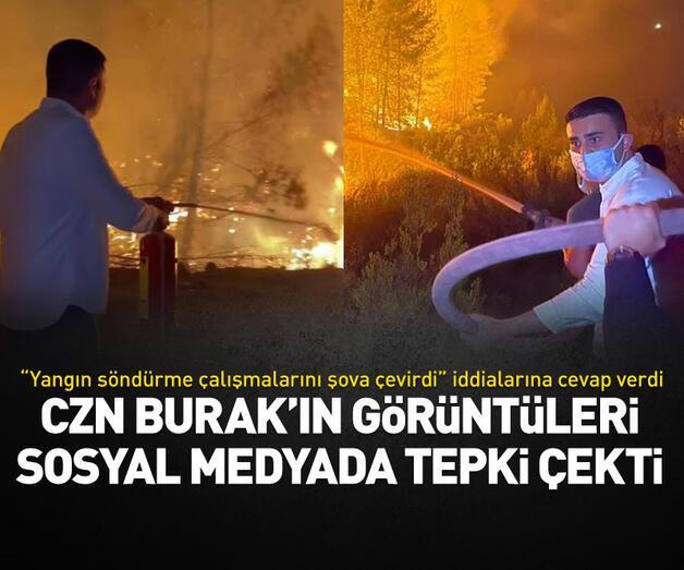 Son dakika: Yangın söndürme çalışmasına katılan CZN Burak'ın görüntüleri tepki çekti