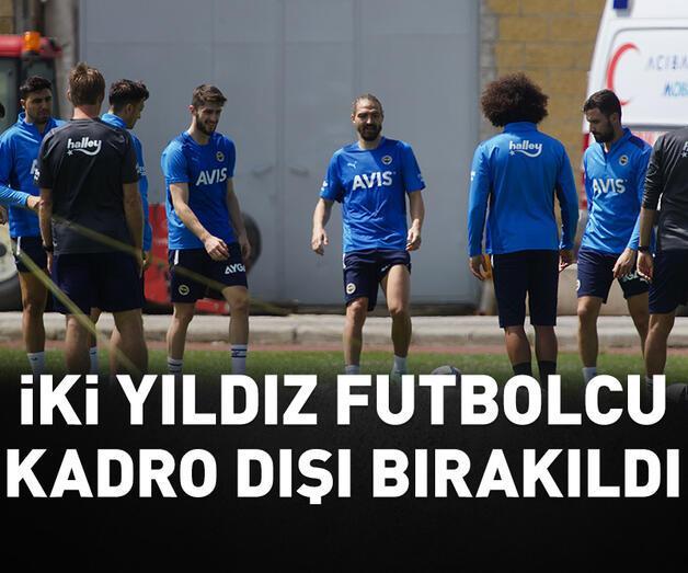 Son dakika: Fenerbahçe'de iki yıldız futbolcu kadro dışı bırakıldı