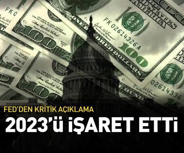 Son dakika: Fed'den kritik açıklama! 2023'ü işaret etti
