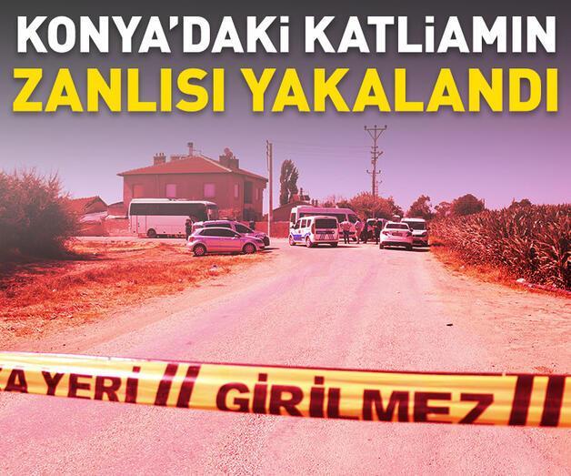 Son dakika: Konya'daki katliamın zanlısı yakalandı!
