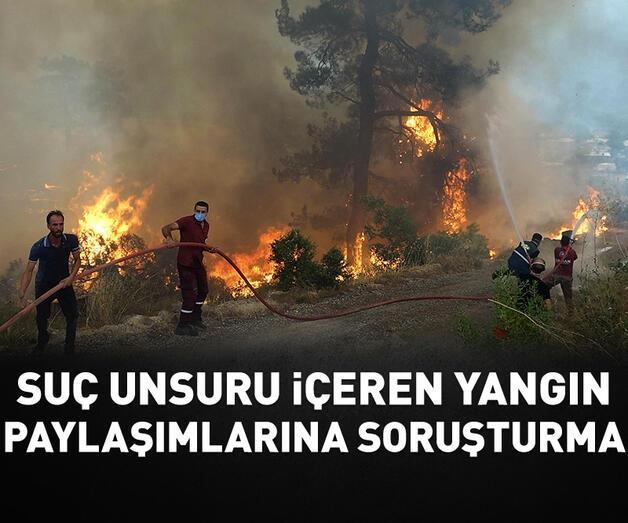 """Son dakika: Sosyal medyadaki """"orman yangını"""" paylaşımlarına soruşturma"""