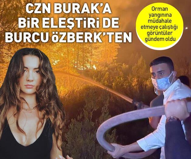 Son dakika: CZN Burak'a bir eleştiri de Burcu Özberk'ten: Şov yapmayın!