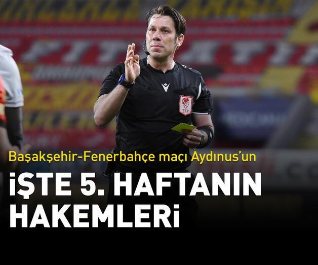 Son dakika: Süper Lig'de 5. haftanın hakemleri belli oldu