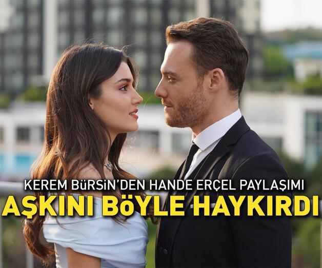 Son dakika: Kerem Bürsin'den Hande Erçel paylaşımı