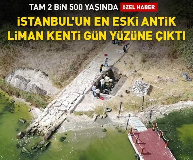 Son dakika: İstanbul'un en eski antik liman kenti gün yüzüne çıktı