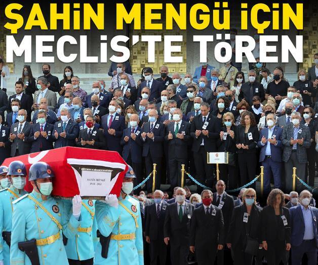 Son dakika: Eski Milletvekili Şahin Mengü için TBMM'de tören