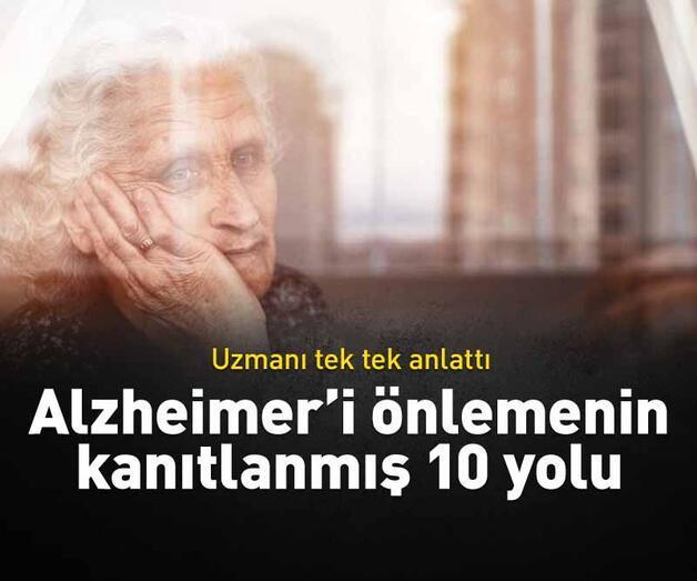 Son dakika: Alzheimer'i önlemenin kanıtlanmış 10 yolu