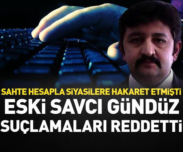 Son dakika: Sahte hesapla, AK Parti'li üst düzey isimleri hedef alan eski savcı, suçlamaları reddetti