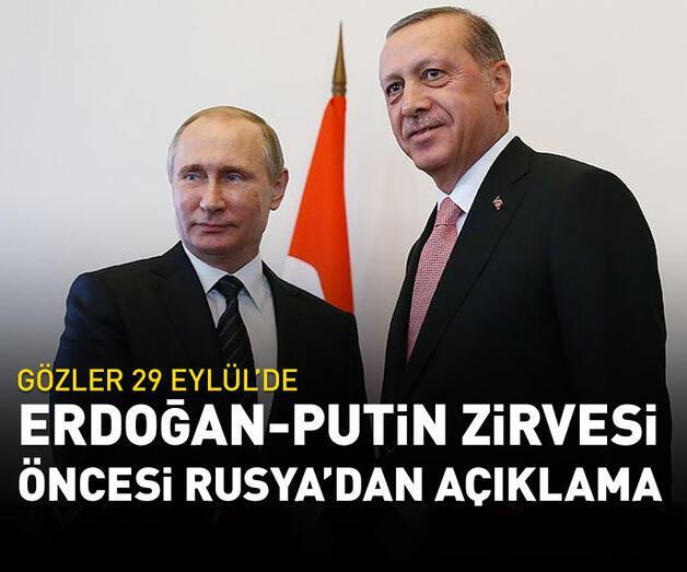 Son dakika: Erdoğan - Putin zirvesi öncesi Rusya'dan açıklama