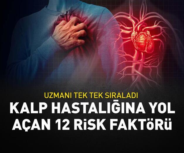 Son dakika: Kalp hastalığına yol açan 12 risk faktörü