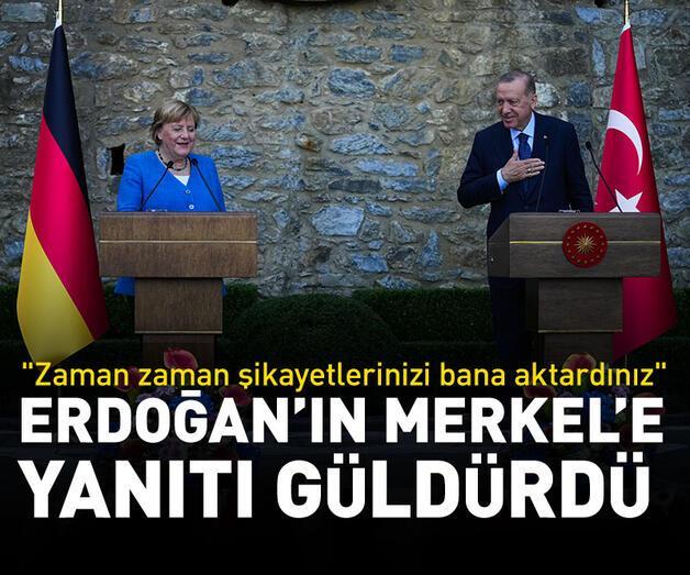 Son dakika: Erdoğan'ın Merkel'e yanıtı güldürdü