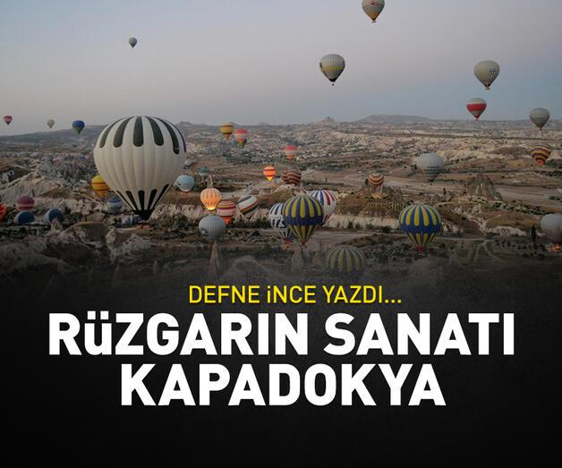 Son dakika: Rüzgarın sanatı Kapadokya