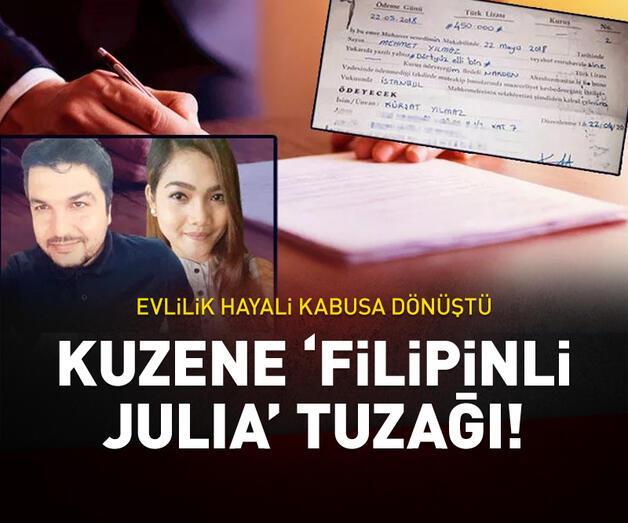 Son dakika: Kuzene 'Filipinli Julia' tuzağı