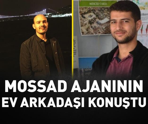 Son dakika: Türkiye'de yakalanan MOSSAD ajanının ev arkadaşı konuştu