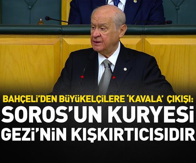Son dakika: Bahçeli: Kavala Soros'un kuryesidir, Gezi'nin kışkırtıcısıdır